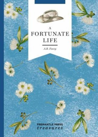 A Fortunate Life: Fremantle Press Treasures Edition