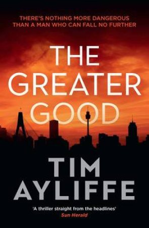The Greater Good by Tim Ayliffe
