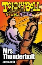 Tommy Bell Bushranger Boy Mrs Thunderbolt