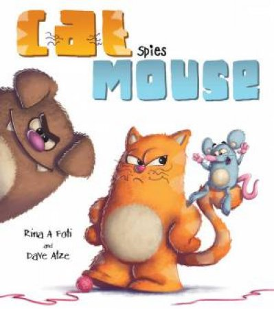 Cat Spies Mouse by Rina A Foti & Dave Atze