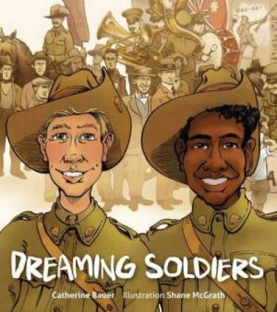 Dreaming Soldiers by Catherine Bauer