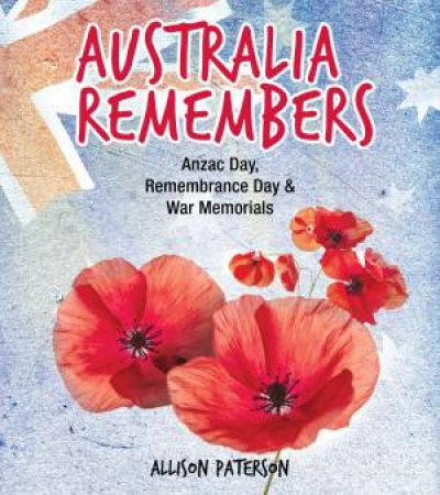 Australia Remembers by Allison Paterson