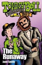 Tommy Bell Bushranger Boy The Runaway