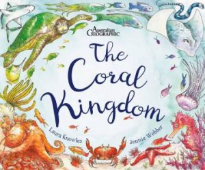 The Coral Kingdom by Jennie Webber