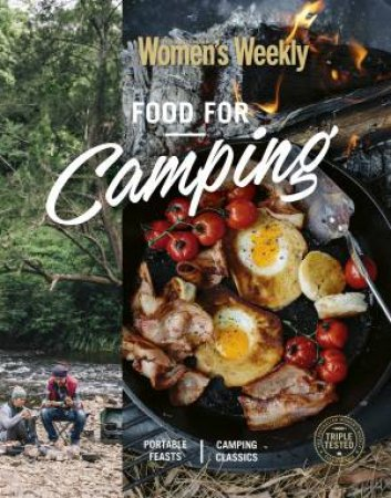 AWW: Food For Camping by The Australian Women's Weekly