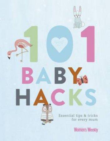 AWW: 101 Baby Hacks