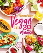 Vegan In 30 Minutes