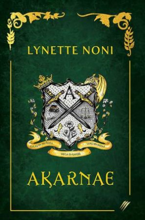 Akarnae (Special Edition) by Lynette Noni