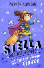 Stella The Unstoppable The Talent Show Fiasco