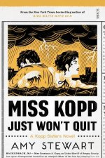 Miss Kopp Just Wont Quit