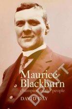 Maurice Blackburn Champion Of The people