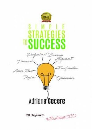 Simple Strategies To Success by Adriana Cecere
