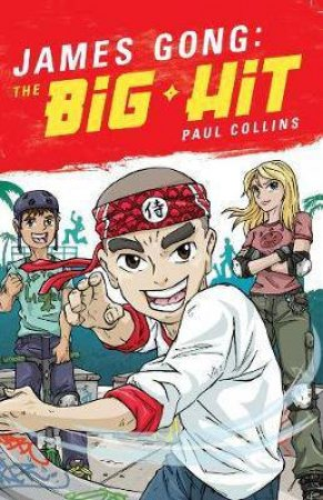 James Gong - The Big Hit by Paul Collins