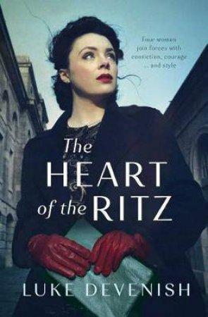 The Heart Of The Ritz by Luke Devenish