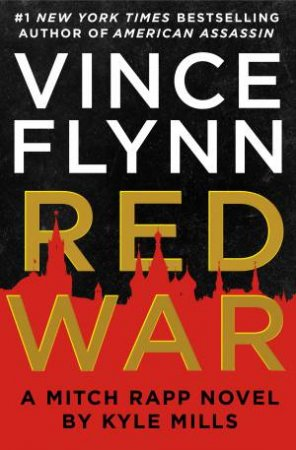 Red War by Vince Flynn & Kyle Mills
