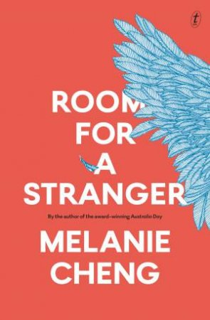 Room For A Stranger by Melanie Cheng