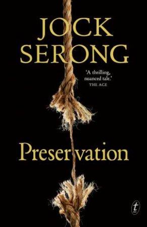 Preservation by Jock Serong