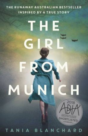 The Girl From Munich by Tania Blanchard