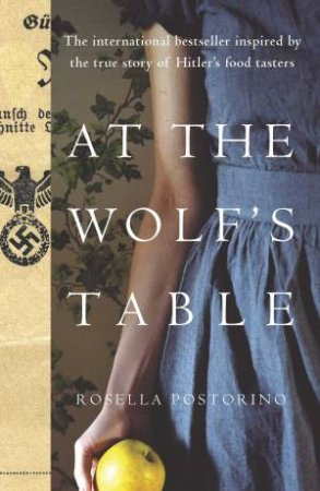 At The Wolf's Table by Rosella Postorino
