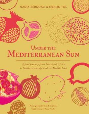 Under The Mediterranean Sun by Nadia Zerouali