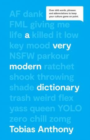 A Very Modern Dictionary by Tobias Anthony