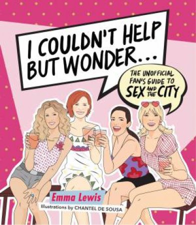 I Couldn't Help But Wonder by Emma Lewis & Chantal de Sousa