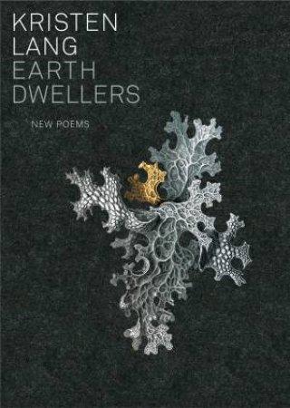 Earth Dwellers by Kristen Lang