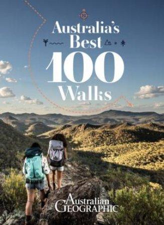 Australia's Best 100 Walks by Various