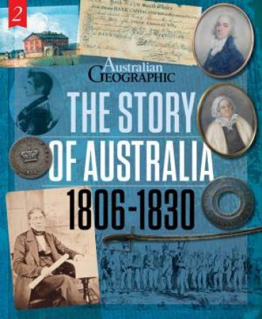 The Story Of Australia: 1806-1830