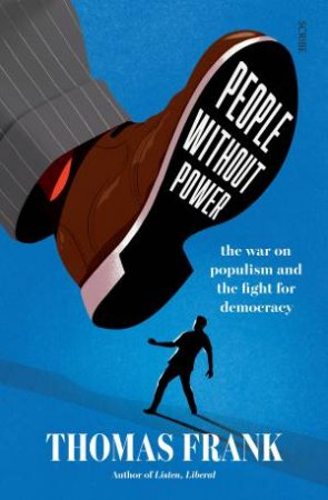 People Without Power by Thomas Frank