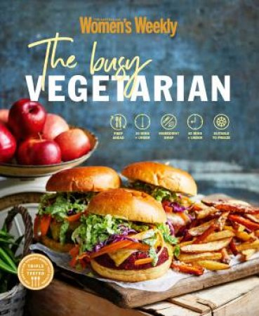 The Busy Vegetarian by Various