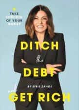 Ditch Your Debt And Get Rich