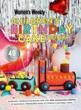 Childrens Birthday Cake Book 40th Anniversary Edition