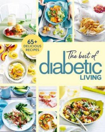 The Best Of Diabetic Living by Various