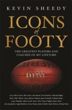 Icons Of Footy by Kevin Sheedy