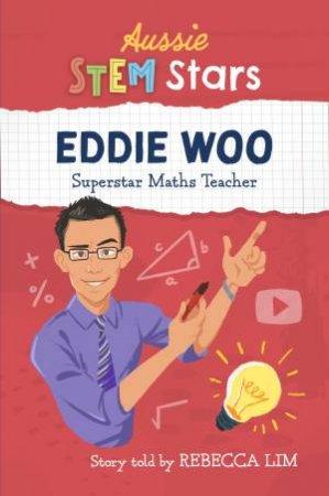 Aussie Stem Star: Eddie Woo