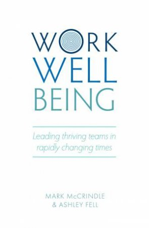 Work Well-Being by Mark McCrindle