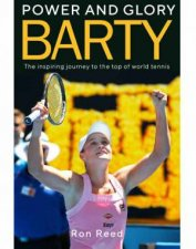 Barty Power And Glory