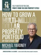 How To Grow A MultiMillion Dollar Property Portfolio In Your Spare Time