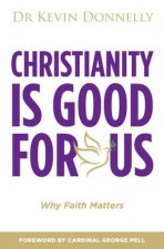 Christianity Is Good For You