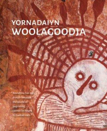 Yornadaiyn Woolagoodja