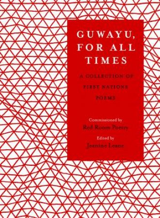 Guwayu, For All Times by Jeanine Leane