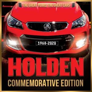 Holden Commemorative Edition: The Great Years, The Great Cars 1968-2020