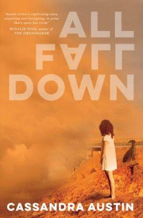 All Fall Down by Cassandra Austin