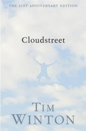 Cloudstreet 21st anniversary edition