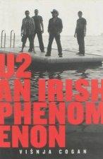 U2 An Irish Phenomenon