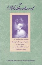 Motherhood A Guided Journal with Inspiring Quotes With Cd