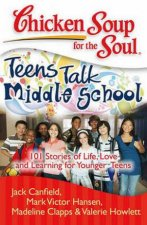 Chicken Soup for the Soul Teen Talk Middle School