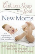Chicken Soup For The Soul New Moms