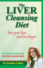 The Liver Cleansing Diet Revised Ed
